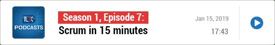 S1E7: Scrum in 15 minutes