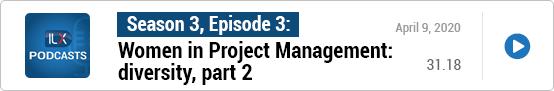 S3E3 Women in Project Management: diversity, part 2