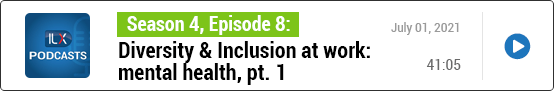 S4E8 Diversity & Inclusion at work: mental health, pt. 1