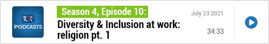 S4E10 Diversity & Inclusion at work: religion pt. 1